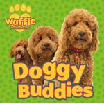 Doggy Buddies (Bog, Paperback / softback)