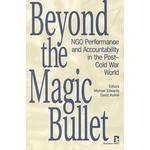 Beyond the Magic Bullet: NGO Performance and... (Bog, Paperback / softback)