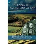 Keeping the Barbarians at Bay: The Last Years of Kenneth... (Bog, Paperback / softback)