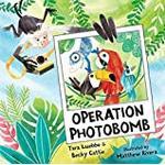 Operation Photobomb (Bog, Hardback)