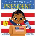 Future President (Future Baby Board Books) (Bog, Board book)