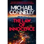 The Law of Innocence: The Brand New Lincoln Lawyer Thriller (Bog, Hardback)