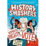 History Smashers: Women's Right to Vote (Bog, Paperback / softback)
