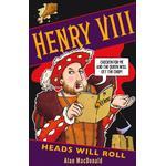 Henry VIII: Heads Will Roll (Bog, Paperback / softback)
