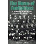 The Home of Footballers: A History of Runcorn Northern... (Bog, Paperback / softback)