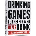 Drinking Games for People Who Never Drink Except When They Do
