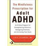 Health, Family & Lifestyle Books The Mindfulness Prescription for Adult ADHD (Häftad, 2012), Häftad