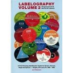 Music, Stage & Screen Books Labelography Vol. 2 - Progressive U.K. Record Labels: A First Pressing Identification Guide for Deram, Harvest, Regal Zonophone - Singles, EPS and Lps, Häftad, Häftad