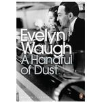 A Handful of Dust (Penguin Modern Classics)