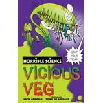 Veg Books Vicious Veg (Horrible Science)