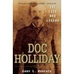 Doc Holliday: The Life and Legend (Häftad, 2007), Häftad