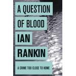 Ian rankin Books A Question of Blood (A Rebus Novel)