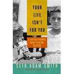 Your Life Isn't for You (Pocket, 2014), Pocket