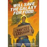 Yahtzee Books Will Save the Galaxy for Food (Pocket, 2017), Pocket