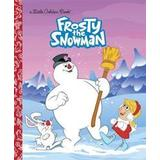 The snowman Books Frosty the Snowman (Frosty the Snowman) (Inbunden, 2001)