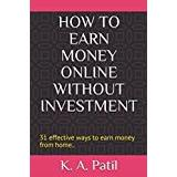 Books price comparison HOW TO EARN MONEY ONLINE WITHOUT INVESTMENT: 31 effective ways to earn money from home.. (Money making ways)