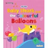 Baby shark Books Baby Shark and the Colourful Balloons (Paperback, 2018)