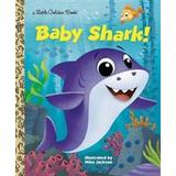 Baby shark Books Baby Shark! (Hardcover, 2019)