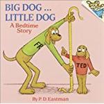 Big Dog ... Little Dog: A Bedtime Story
