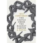 The Castle Cross the Magnet Carter, Hardback