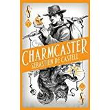 Books Spellslinger 3: Charmcaster: Book Three in the page-turning new fantasy series