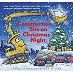 Construction Site on Christmas Night (Goodnight, Goodnight, Construction Site)
