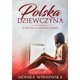 Polska Dziewczyna W Pogoni Za Angielskim Snem (Paperback, 2019)
