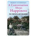 A Conversation About Happiness: The Story of a Lost... (Bog, Paperback / softback)