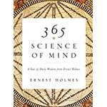 365 Science of Mind: A Year of Daily Wisdom from Ernest... (Bog, Paperback / softback)