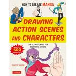 How to Create Manga: Drawing Action Scenes and... (Bog, Paperback / softback)