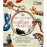 Fantastic Beasts: The Wonder of Nature: Amazing Animals... (Bog, Hardback)