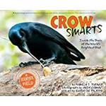 Crow Smarts: Inside the Brain of the World's Brightest Bird (Bog, Paperback)