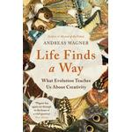 Life Finds a Way: What Evolution Teaches Us About Creativity (Bog, Paperback / softback)