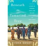 Beneath the Tamarind Tree: A Story of Courage, Family,... (Bog, Paperback / softback)