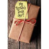 Books My Fathers Day Gift (Bog, Hardback)