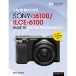 David Busch's Sony Alpha a6100/ILCE-6100 Guide to... (Bog, Paperback / softback)