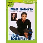 Matt Roberts - The Fat Loss Plan [DVD]