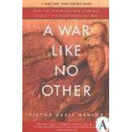 A War Like No Other: How the Athenians and Spartans Fought the Peloponnesian War (Häftad, 2006), Häftad