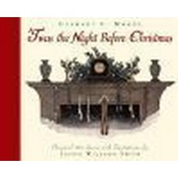 Twas the Night Before Christmas: A Visit from St. Nicholas (Inbunden, 2005), Inbunden