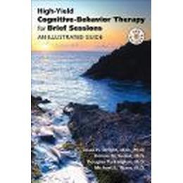 High-yield Cognitive-behavior Therapy for Brief Sessions (Övrigt format, 2010), Övrigt format