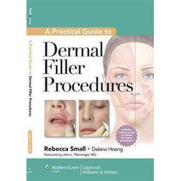 A Practical Guide to Dermal Filler Procedures (Inbunden, 2011), Inbunden
