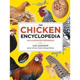 The Chicken Encyclopedia (Häftad, 2012), Häftad
