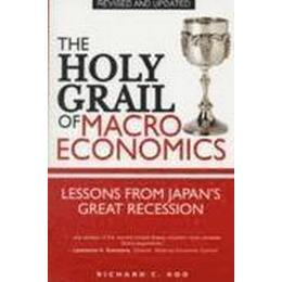 The Holy Grail of Macroeconomics (Häftad, 2009), Häftad