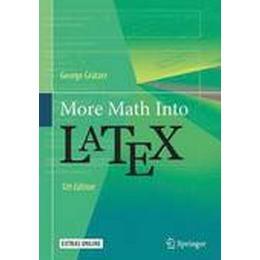 More Math into Latex (Häftad, 2016), Häftad