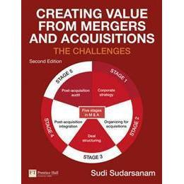 Creating Value from Mergers and Acquisitions (Häftad, 2010), Häftad