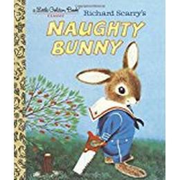 Richard Scarry's Naughty Bunny (Little Golden Books)