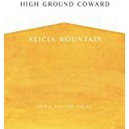 High Ground Coward (Iowa Poetry Prize)