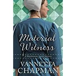 Material Witness (A Shipshewana Amish Mystery)