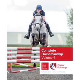 BHS Complete Horsemanship Volume 4