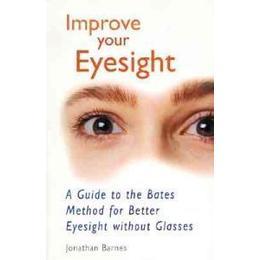 Improve Your Eyesight, Häftad, Häftad